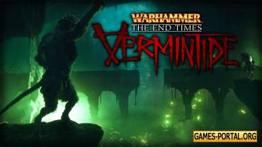 Warhammer: The End Times – Vermintide - Дополнение Karak Azgaraz выйдет 15 декабря