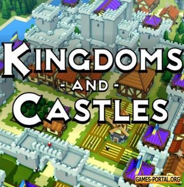 Kingdoms and Castles [GoG] [2017|Rus|Eng|Multi14]