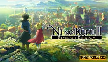 Обзор Ni no Kuni 2: Revenant Kingdom