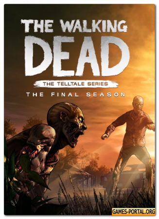 The Walking Dead: The Final Season - Episode 1-2 [GOG] [2018|Rus|Eng]