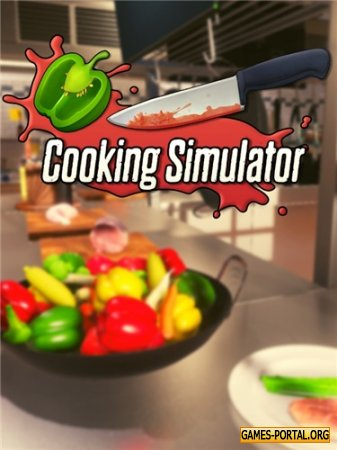 Cooking Simulator [RePack] [2019|Rus|Eng|Multi12]