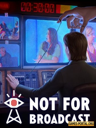 Not For Broadcast [2020|Rus|Eng|Multi7]