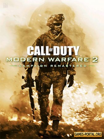 Call of Duty: Modern Warfare 2 - Campaign Remastered [RePack] [2020|Rus|Eng|Multi14]