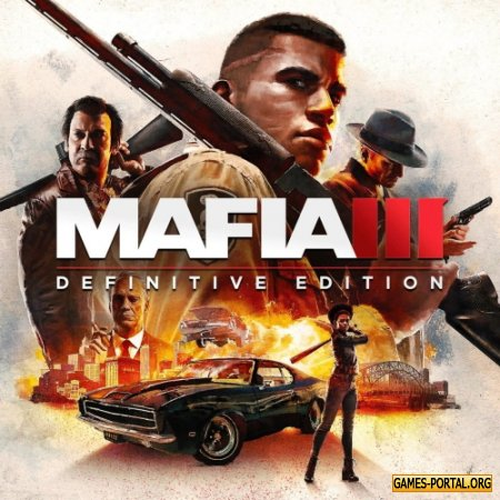 Mafia III Definitive Edition [2020|Rus|Eng|Multi13]