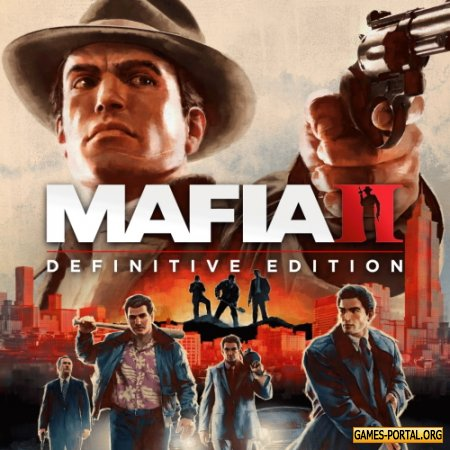 Mafia II Definitive Edition [2020|Rus|Eng|Multi13]