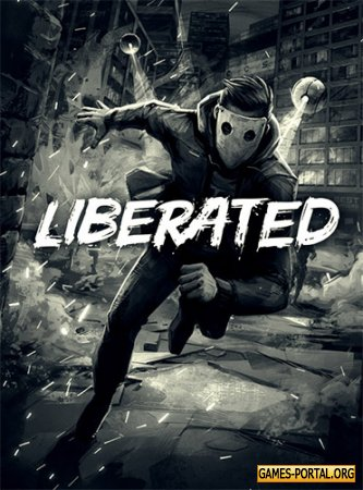 Liberated [RePack] [2020|Rus|Eng|Multi8]