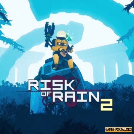 Risk of Rain 2 [RePack] [2020|Rus|Eng|Multi11]