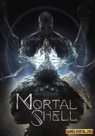 Mortal Shell [2020|Rus|Eng|Multi13]