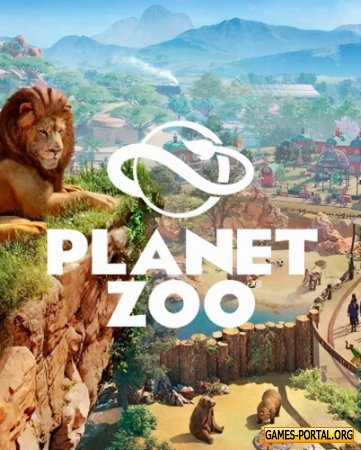Planet Zoo [RePack] [2019|Rus|Eng]
