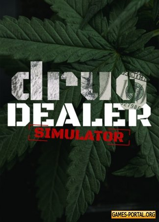 Drug Dealer Simulator [RePack] [2020|Rus|Eng|Multi10]