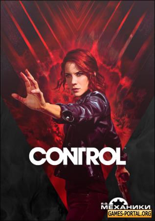 Control Ultimate Edition [RePack] [2019|Rus|Eng]