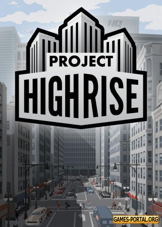 Project Highrise [GoG] [2016|Rus|Eng|Multi9]