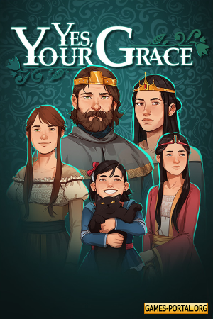 Yes, Your Grace [GoG] [2020|Rus|Eng|Multi6]